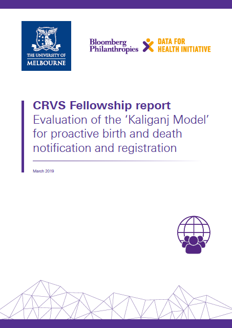 Fellowship report: Evaluation of the 'Kaliganj Model' for proactive birth and death notification and registration