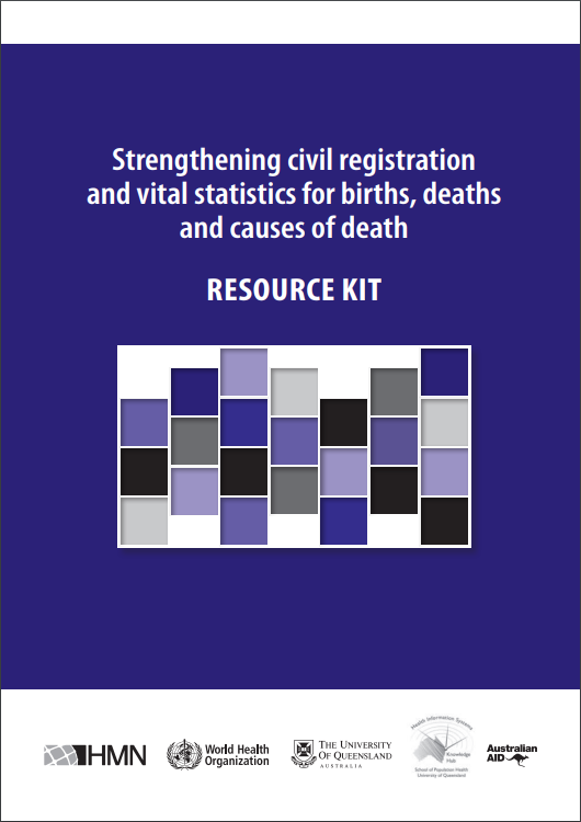 Strengthening civil registration and vital statistics for births, deaths and causes of death: Resource Kit thumbnail